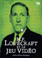 Couverture H.P Lovecraft et le jeu vidéo