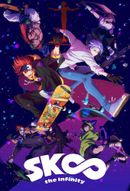 Affiche SK8 the Infinity