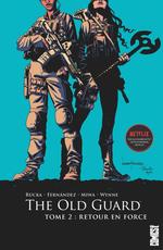Couverture Retour en force - The Old Guard, tome 2