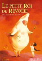 Couverture Le petit roi de Révolie