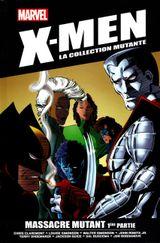 Couverture Massacre mutant (1ère partie) - X-Men : La Collection mutante, tome 4