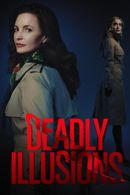 Affiche Deadly Illusions