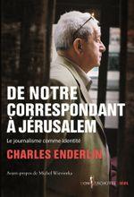 Couverture De notre correspondant à Jérusalem