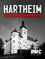 Affiche Hartheim : le château de l'horreur nazie