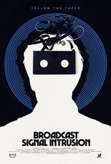 Affiche Broadcast Signal Intrusion