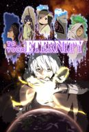Affiche To Your Eternity