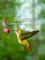 Affiche Colibris, joyaux de la nature
