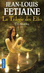 Couverture La Trilogie des Elfes