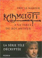 Couverture À la table du Roi Arthur - Kaamelott, tome II