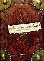 Couverture Parlez-vous Kaamelott ?