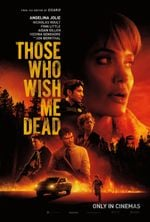 Affiche Those Who Wish Me Dead