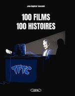 Couverture 100 films 100 histoires