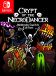 Jaquette Crypt of the NecroDancer: Nintendo Switch Edition
