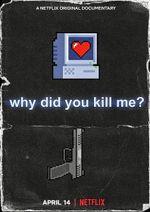 Affiche Pourquoi tu m'as tuée ?