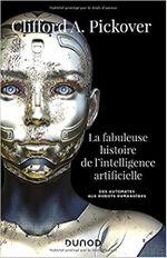 Couverture La Fabuleuse histoire de l'intelligence artificielle