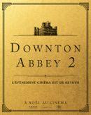 Affiche Downton Abbey II : Une nouvelle ère