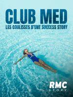 Affiche Club Med : les coulisses d'une success story