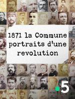 Affiche 1871, la Commune : portraits d'une révolution