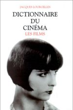 Couverture Dictionnaire du cinéma, tome 3 : les films