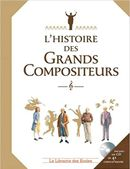 Couverture L'Histoire des grands compositeurs