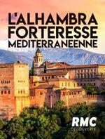 Affiche L'Alhambra, forteresse méditerranéenne