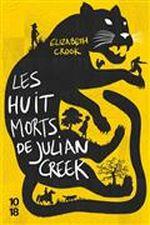 Couverture Les Huits morts de Julian Creek