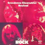 Pochette Classic Rock: Creedence Clearwater Revival