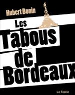 Couverture Les Tabous de Bordeaux