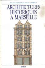 Couverture Architectures historiques à Marseille