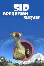 Affiche Sid : Opération survie