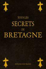 Couverture Tous les secrets de Bretagne