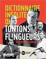 Couverture Dictionnaire insolite des Tontons flingueurs