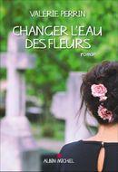 Couverture Changer l'eau des fleurs
