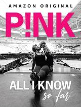Affiche P!nk: All I Know So Far