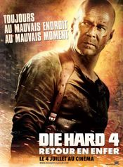 Affiche Die Hard 4 : Retour en enfer