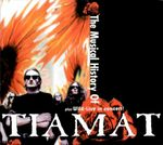 Pochette The Musical History of Tiamat