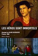 Affiche Les héros sont immortels