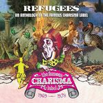 Pochette Refugees: A Charisma Records Anthology 1969-1978