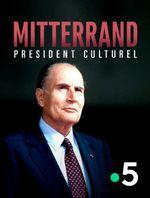 Affiche Mitterrand, président culturel