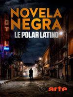 Affiche Novela negra : le polar latino