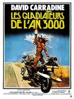 Affiche Les Gladiateurs de l'an 3000