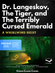 Jaquette Dr. Langeskov, The Tiger And The Terribly Cursed Emerald: A Whirlwind Heist