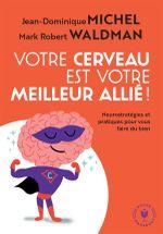 Couverture Votre cerveau est votre meilleur allié !