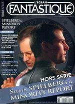 Couverture L'Écran Fantastique - Hors Série n°4 : Steven Spielberg & Minority Report