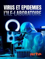 Affiche Virus et épidémies : l'île-laboratoire