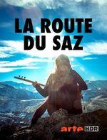 Affiche La Route du saz - Les secrets d'un instrument légendaire