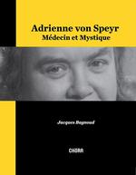 Couverture Adrienne von Speyr, médecin et mystique