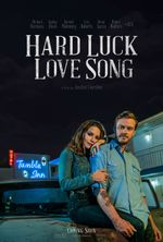 Affiche Hard Luck Love Song
