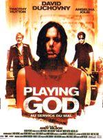 Affiche Playing God : Au Service du mal