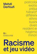 Couverture Racisme et jeu vidéo